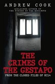 The Crimes of the Gestapo: From the Closed Files of Mi14