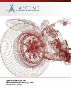 Creo Parametric 4.0 Introduction to Solid Modeling - Part 1 - Ascent -. Center For Technical Knowledge