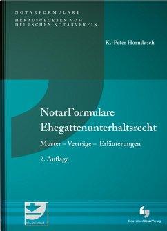 NotarFormulare Ehegattenunterhaltsrecht - Horndasch, K.-Peter
