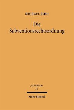 Die Subventionsrechtsordnung (eBook, PDF) - Rodi, Michael