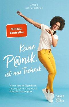 Keine Panik, ist nur Technik (eBook, ePUB) - Ait Si Abbou, Kenza