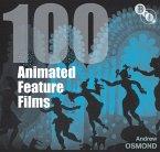 100 Animated Feature Films (eBook, ePUB)