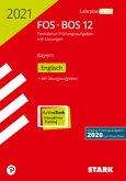 STARK Abiturprüfung FOS/BOS Bayern 2021 - Englisch 12. Klasse