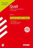 Training Quali Mittelschule 2021 - Mathematik, Deutsch, Englisch 9. Klasse - Bayern + Lösungen
