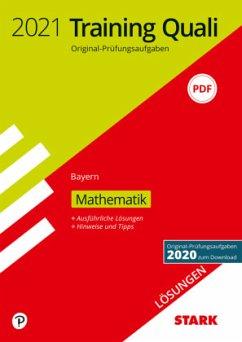 Training Quali Mittelschule 2021 - Mathematik 9. Klasse - Bayern, Lösungen