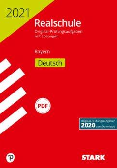 STARK Original-Prüfungen Realschule 2021 - Deutsch - Bayern