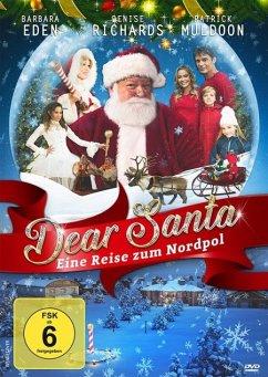 Dear Santa - Eine Reise zum Nordpol - Richards,Denise/Eden,Barbara/Muldoon,Patric