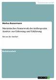 Marxistisches Framework des Anthropozän. Ansätze zur Erfassung und Erklärung (eBook, PDF)
