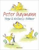 Yoga- und Wellness-Hühner (Mängelexemplar)