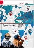 Vernetzungen - Tourismusgeografie und Reisebüro IV HLT