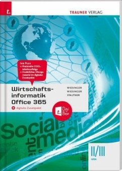 Wirtschaftsinformatik II/III HAK, Office 365 + digitales Zusatzpaket - Wiesinger, Hubert; Wiesinger, Irene; Staltner, Ewald