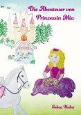 Die Abenteuer von Prinzessin Mia (eBook, ePUB)