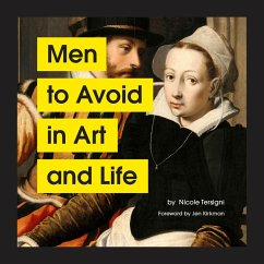 Men to Avoid in Art and Life (eBook, ePUB) - Tersigni, Nicole
