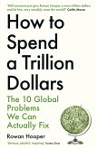 How to Spend a Trillion Dollars (eBook, ePUB)