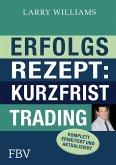 Erfolgsrezept: Kurzfristtrading (eBook, ePUB)