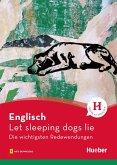Englisch - Let sleeping dogs lie (eBook, PDF)
