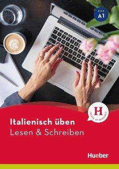 Italienisch üben - Lesen & Schreiben A1 (eBook, PDF) - Barbierato, Anna
