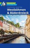 Westböhmen & Bäderdreieck Reiseführer Michael Müller Verlag (eBook, ePUB)
