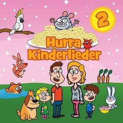 Hurra Kinderlieder 2 - Hurra Kinderlieder
