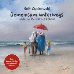 Gemeinsam Unterwegs-Lieder Im Herbst Des Lebens - Zuckowski,Rolf