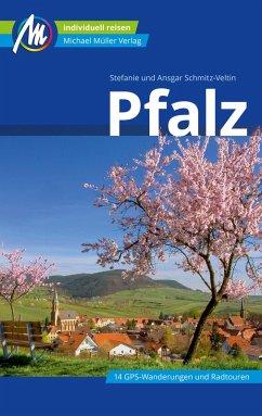 Pfalz Reiseführer Michael Müller Verlag (eBook, ePUB) - Schmitz-Veltin, Ansgar; Schmitz-Veltin, Stefanie