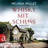 Whisky mit Schuss - Abigail Logan ermittelt, Band 3 (Ungekürzt) (MP3-Download)