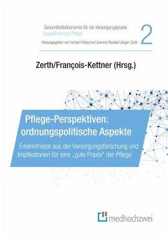 Pflege-Perspektiven: ordnungspolitische Aspekte (eBook, ePUB)