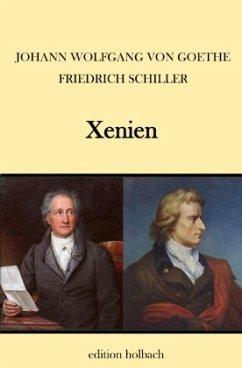 Xenien - Goethe, Johann Wolfgang von;Schiller, Friedrich