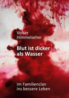 Blut ist dicker als Wasser (eBook, ePUB)