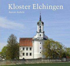 Kloster Elchingen - Aubele, Anton