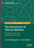 The Governance of Telecom Markets