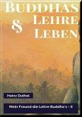 MEIN FREUND DIE LEHRE UND LEBEN DES BUDDHA II (eBook, ePUB)