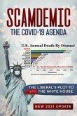 Scamdemic - The COVID-19 Agenda (eBook, ePUB)