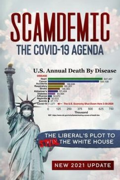Scamdemic - The COVID-19 Agenda (eBook, ePUB) - Iovine, John