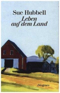 Leben auf dem Land (Mängelexemplar) - Hubbell, Sue