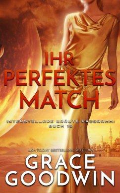 Ihr perfektes Match (eBook, ePUB) - Goodwin, Grace