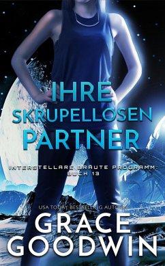 Ihre skrupellosen Partner (eBook, ePUB) - Goodwin, Grace