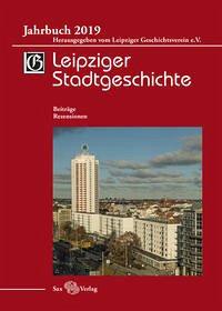 Leipziger Stadtgeschichte Jahrbuch 2019