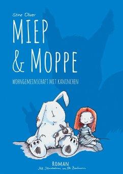 Wohngemeinschaft mit Kaninchen / Miep & Moppe Bd.2