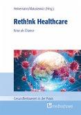 Rethink Healthcare