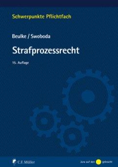 Strafprozessrecht - Beulke, Werner;Swoboda, Sabine