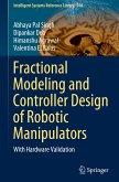 Fractional Modeling and Controller Design of Robotic Manipulators