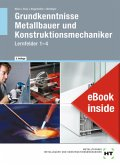 eBook inside: Buch und eBook Grundkenntnisse Metallbauer und Konstruktionsmechaniker