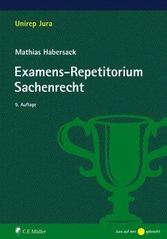 Examens-Repetitorium Sachenrecht - Habersack, Mathias