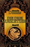 Die drei Musketiere. Band II (eBook, ePUB)