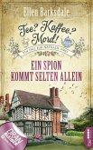 Ein Spion kommt selten allein / Tee? Kaffee? Mord! Bd.16 (eBook, ePUB)