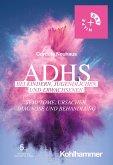 ADHS bei Kindern, Jugendlichen und Erwachsenen (eBook, PDF)