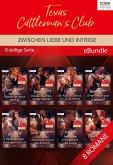 Texas Cattleman's Club: Zwischen Liebe und Intrige (8-teilige Serie) (eBook, ePUB)