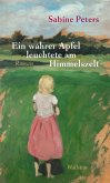 Ein wahrer Apfel leuchtete am Himmelszelt (eBook, ePUB)