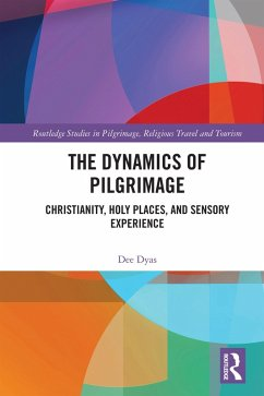 The Dynamics of Pilgrimage (eBook, ePUB) - Dyas, Dee